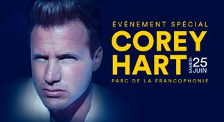 Corey Hart ET PLUS DE 300 ARTISTES au Festival ComediHa!