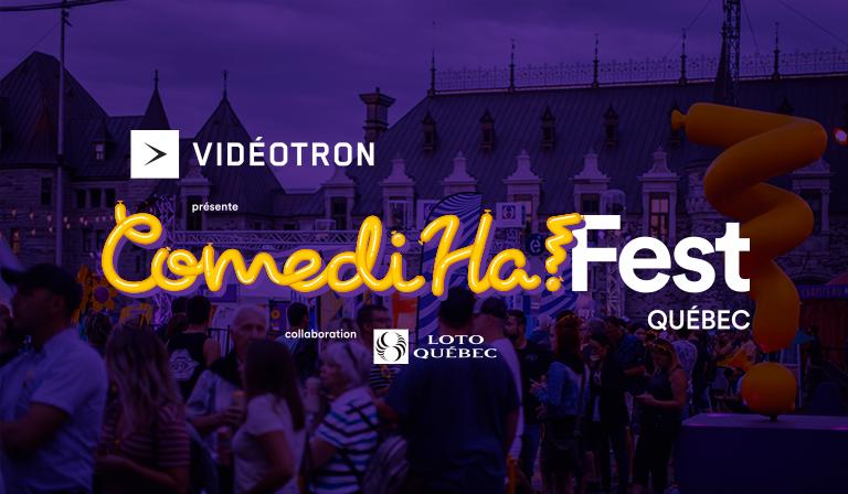 ComediHa! Fest-Québec