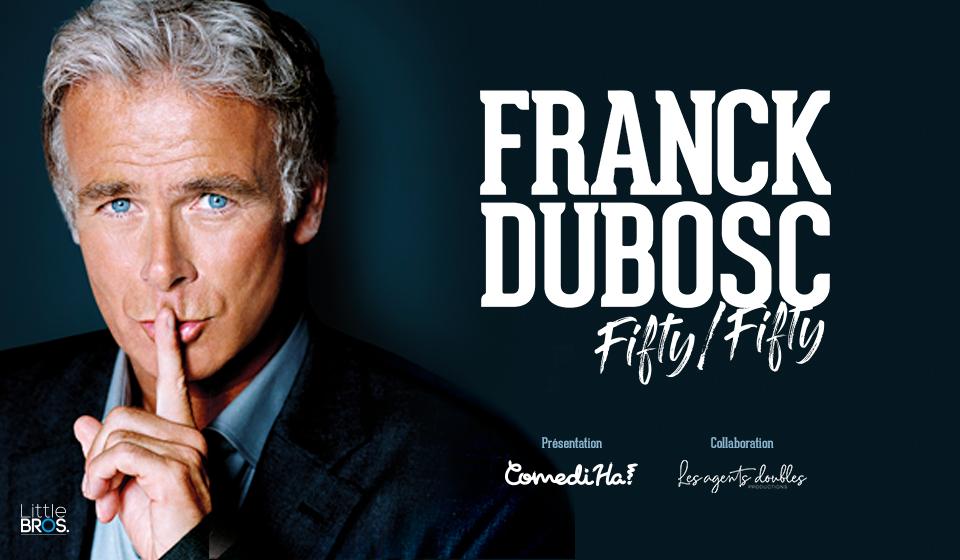 Franck Dubosc - Fifty/Fifty